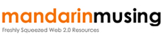 MandarinMusing.com - WordPress Themes, Web Design, Internet, Technology, SEO - Freshly Squeezed Web 2.0 Resources